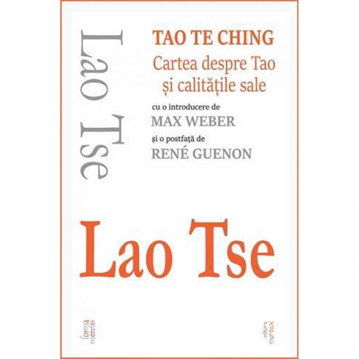 Tao Te Ching. Cartea despre Tao si calitatile sale [0]