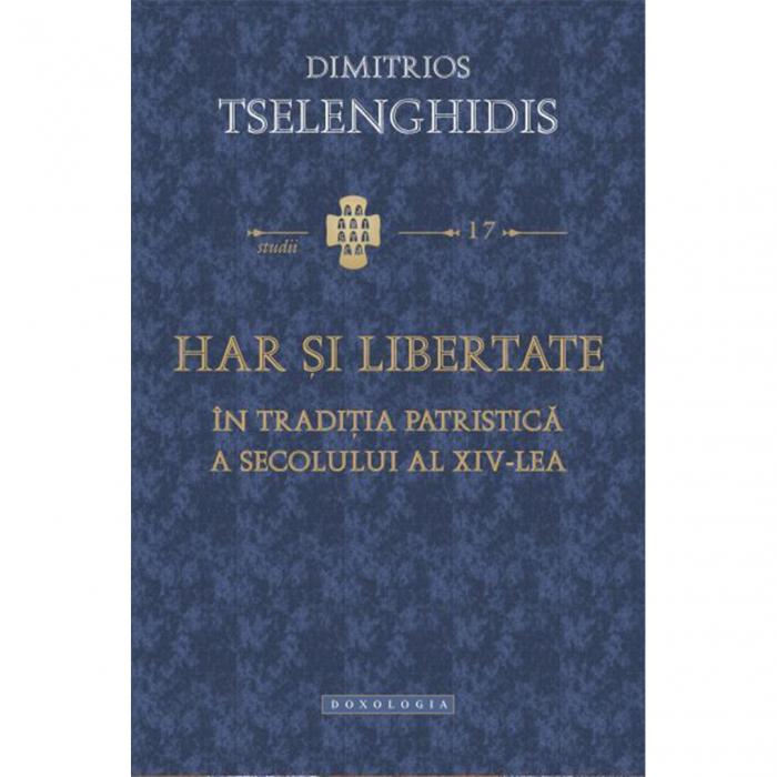 Har și libertate în tradiția patristică a secolului al XIV-lea - STUDII 17 [0]