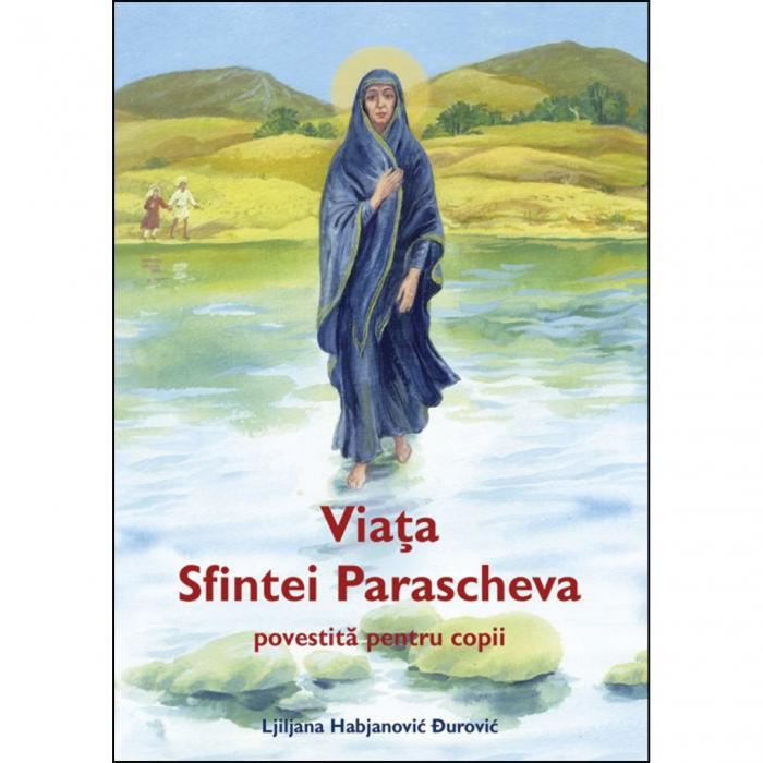 Viața Sfintei Parascheva povestită pentru copii [0]
