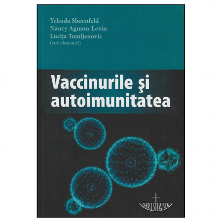 Vaccinurile și autoimunitatea [0]