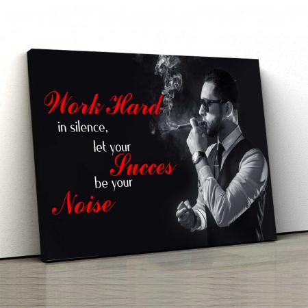 Tablou Canvas - Work Hard0