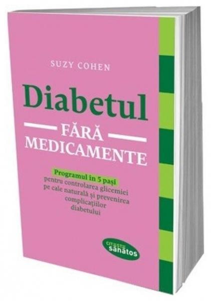 Diabetul fara medicamente, Suzy Cohen 0