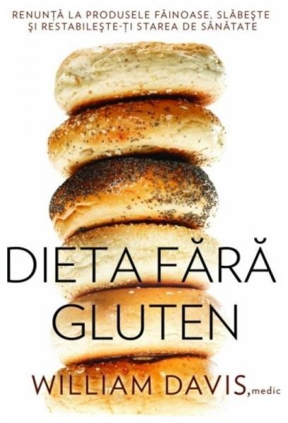 Dieta fara gluten, William Davis [0]