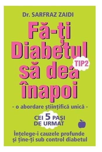 Fa-ti diabetul tip 2 sa dea inapoi, Dr. Sarfraz Zaidi 0