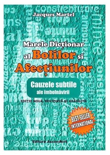 Marele dicţionar al bolilor şi afecţiunilor, Jaques Martel 0
