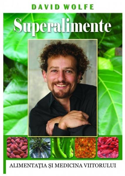 Superalimente, David Wolfe 0
