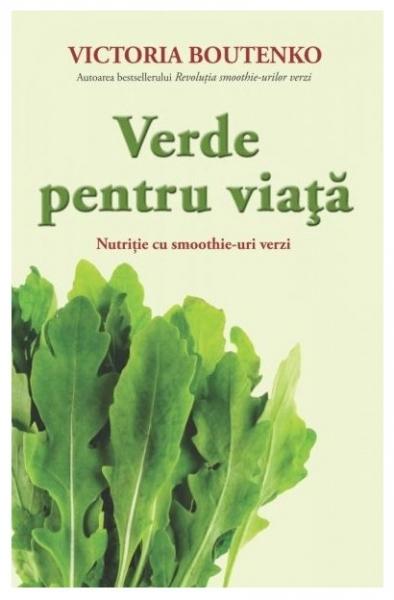 Verde pentru viata, Victoria Boutenko 0