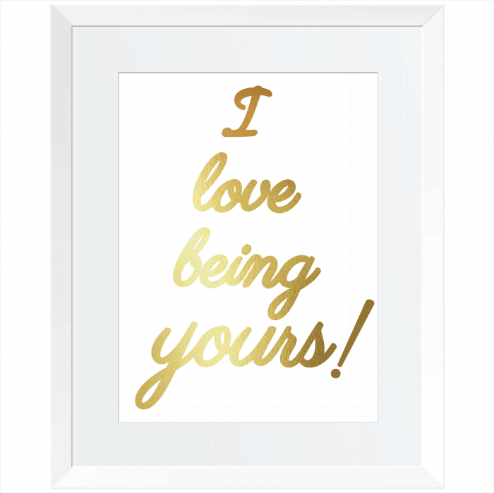 Tablou decorativ I love being yours, colaj manual auriu stralucitor Anais, inramat, 24x30 cm 0