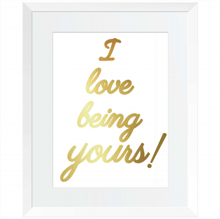 Tablou I love being yours, 24x30cm, colaj metalic auriu0