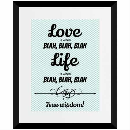 Tablou decorativ  Love, life, blah, blah, Anais, inramat, 26x32 cm0