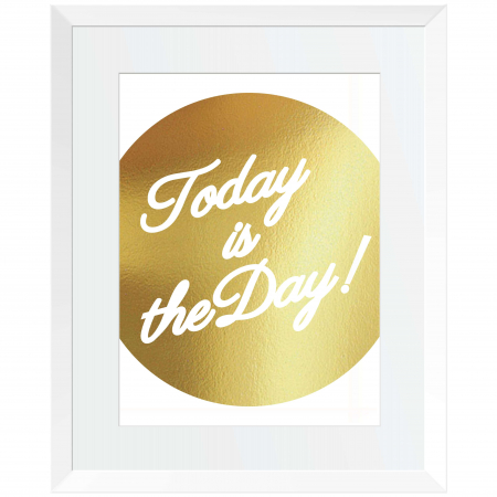Tablou Today, 40x50cm, colaj metalic auriu, mesaj inspirational0
