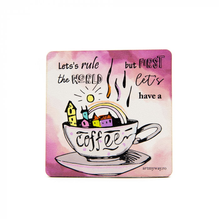 Suport pahar LET'S HAVE A COFEE 0