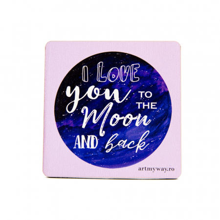 Suport pahar I LOVE YOU TO THE MOON [0]