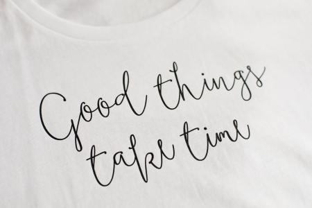 Tricou dama alb din bumbac organic Good things take time [0]