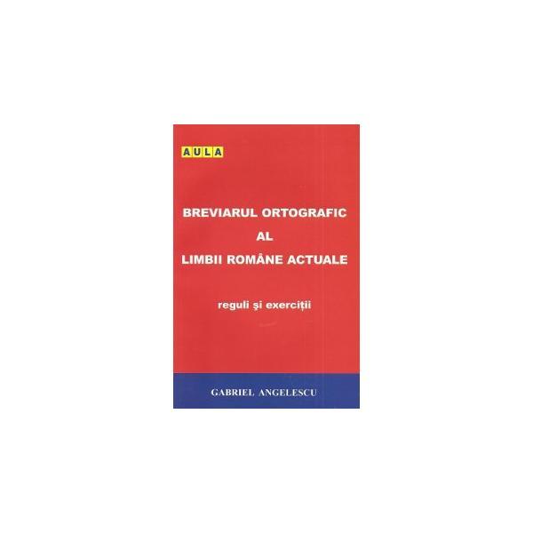 Breviarul ortografic al limbii romane 0