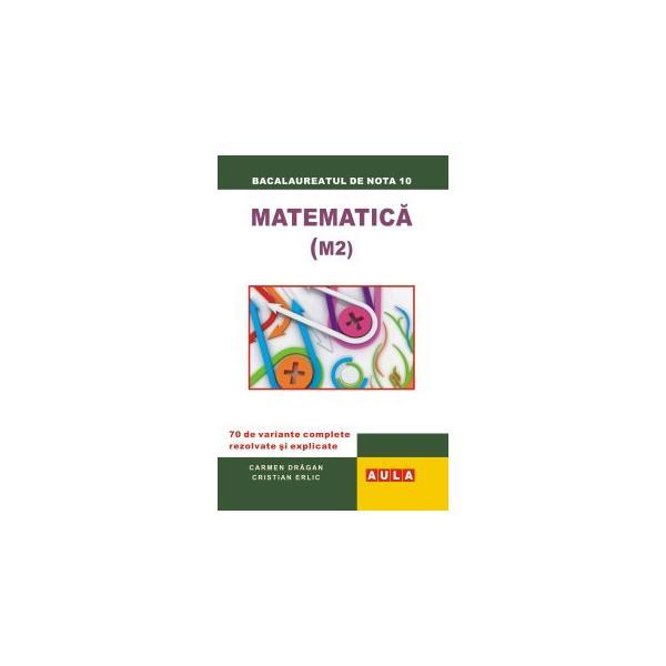 MATEMATICA (M2). Bacalaureat - proba scrisa. 0