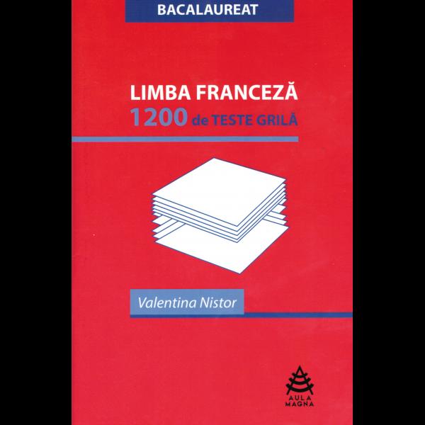 Limba Franceză - 1.200 de teste-grilă 0