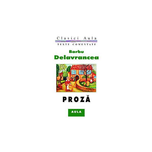 Barbu Delavrancea - Proză (texte comentate) [0]