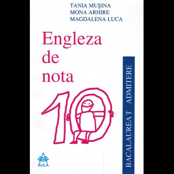 Engleza de nota 10 (editia a III-a, revazuta) 0