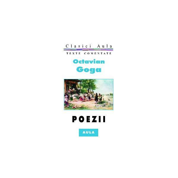 Octavian Goga - Poezii (texte comentate) 0