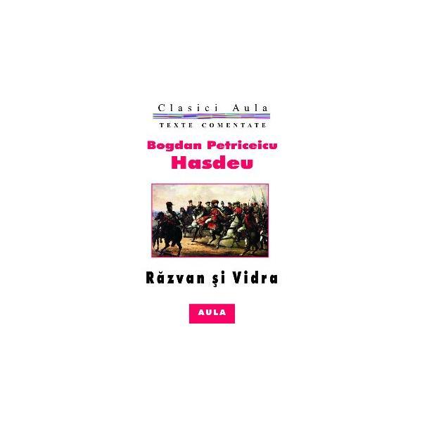 Răzvan și Vidra (text comentat) 0