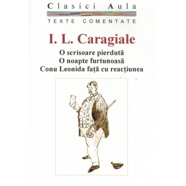 I. L. Caragiale - Teatru (texte comentate) 0