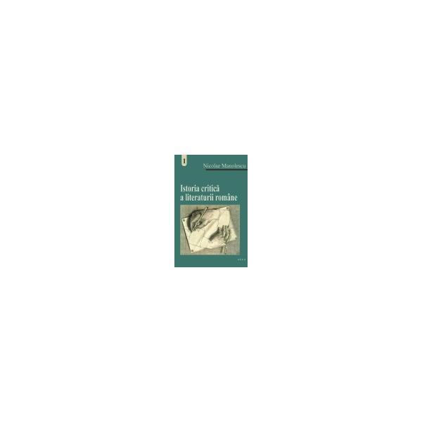 Istoria critica a literaturii romane (vol. I) 0