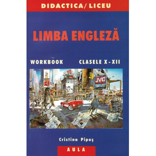 LIMBA ENGLEZA. Clasele X-XII. 0