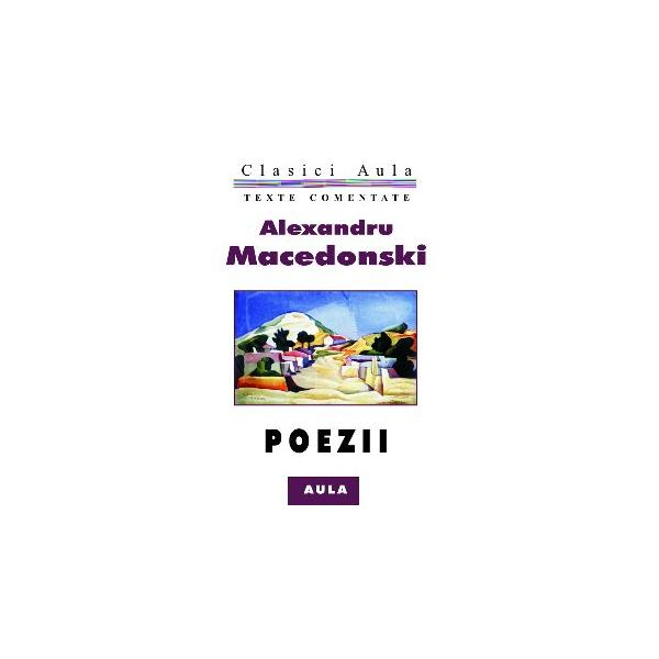 Alexandru Macedonski - Poezii (texte comentate) 0