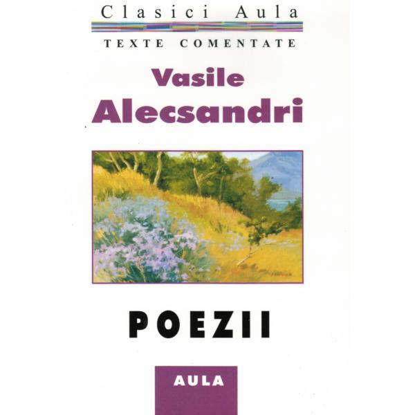 Vasile Alecsandri - Poezii (texte comentate) 0