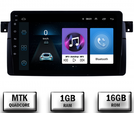 Navigatie BMW E46, Android 9.1, QUADCORE|MTK| / 1GB RAM + 16 ROM, 9 Inch -AD-BGPBMWE469L0