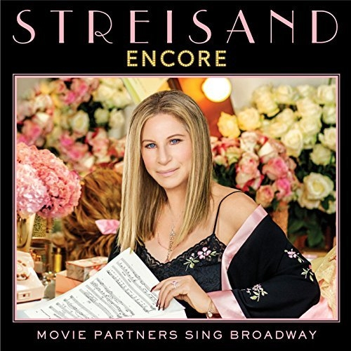 Vinil Barbra Streisand with Alec Baldwin, Hugh Jackman, Antonio Banderas, Chris Pine, Jamie Foxx-Encore: Movie Partners Sing Broadway-LP 0