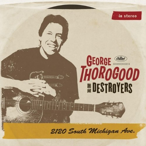 Vinil George Thorogood-2120 South Michigan Ave-2LP 0