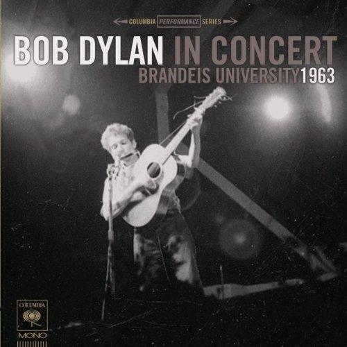 Vinil Bob Dylan (from Traveling Wilburys)-Brandeis University 1963 (180g Audiophile Pressing)-LP 0