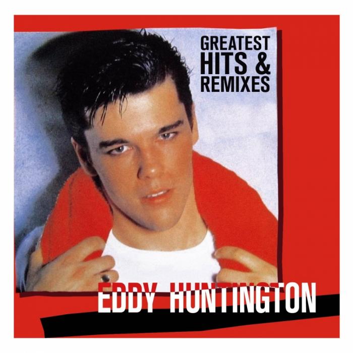 Vinil Eddy Huntington-Greatest Hits & Remixes-LP 0