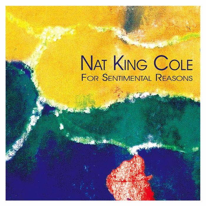 Vinil Nat King Cole Trio-For Sentimental Reasons (Remastered)-LP 0