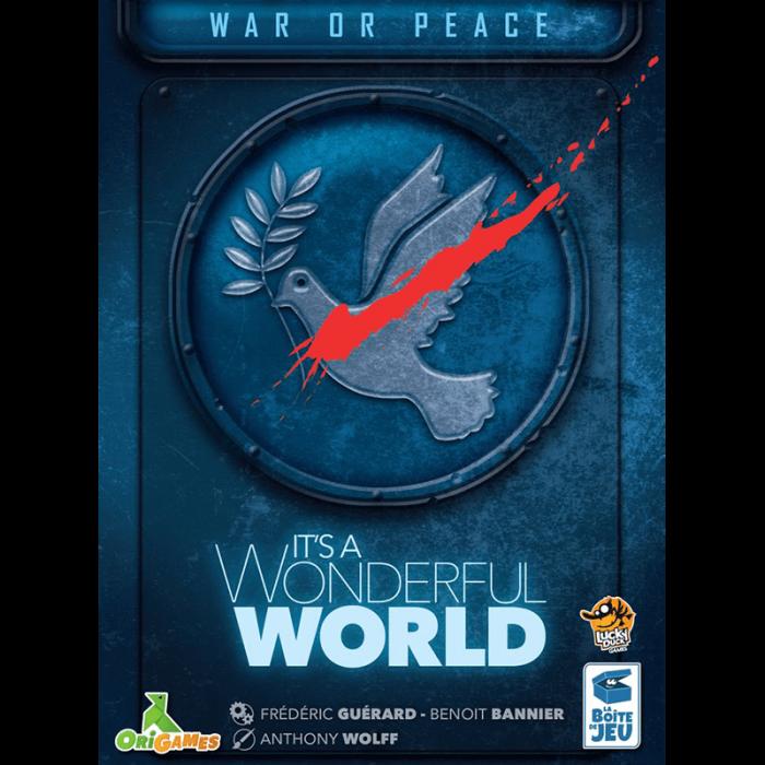 It's a Wonderful World: War or Peace 0