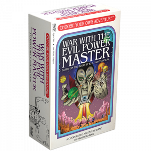 Choose Your Own Adventure: War with the Evil Power Master [0]