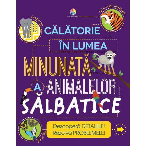 Calatorie in lumea minunata a animalelor salbatice 0