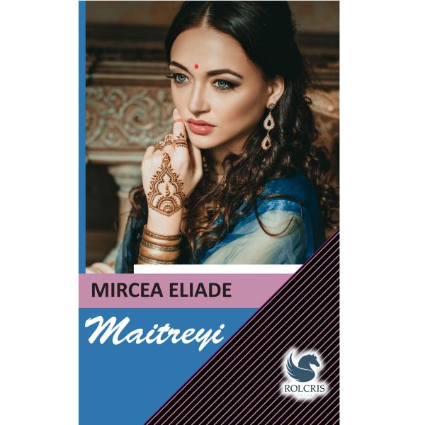 Maitreyi - Mircea Eliade 0