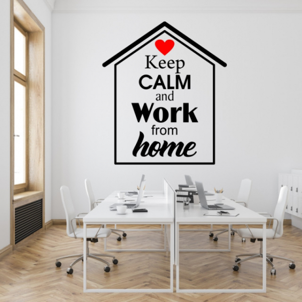 Sticker decorativ KEEP CALM AND WORK FROM HOME 3