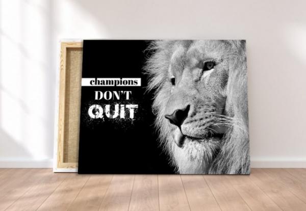 Tablou canvas MOTIVATIONAL - CHAMPIONS DON'T QUIT 4