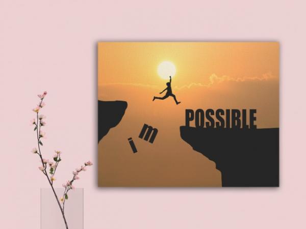 Tablou canvas MOTIVATIONAL - IMPOSSIBLE 2