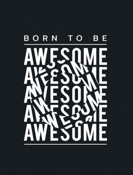 TABLOU MOTIVATIONAL - BORN TO BE AWESOME (OPTICAL EFFECT) 1