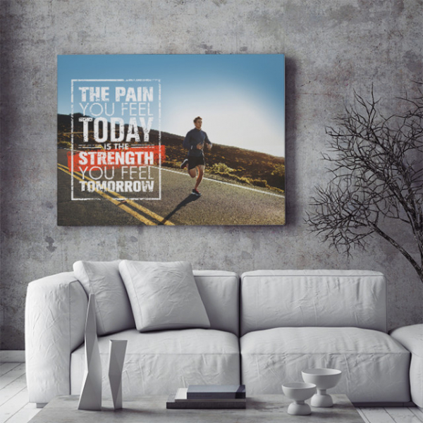 TABLOU MOTIVATIONAL - THE PAIN YOU FEEL TODAY 1