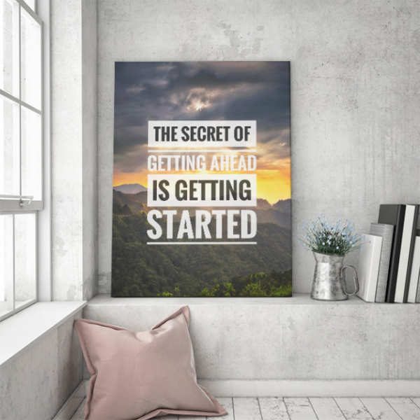 TABLOU MOTIVATIONAL - THE SECRET OF GETTING AHEAD 0