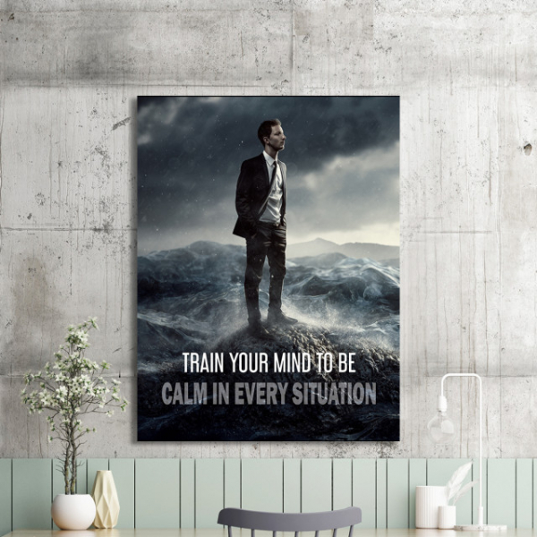 Tablou canvas motivational - TRAIN YOUR MIND TO BE CALM 2
