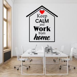 Sticker decorativ KEEP CALM AND WORK FROM HOME3