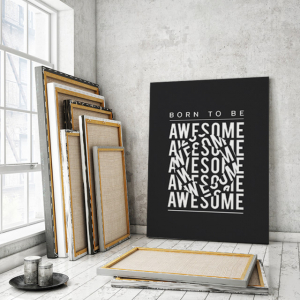 TABLOU MOTIVATIONAL - BORN TO BE AWESOME (OPTICAL EFFECT)2