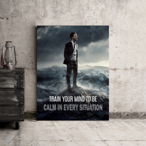 Tablou canvas motivational - TRAIN YOUR MIND TO BE CALM1
